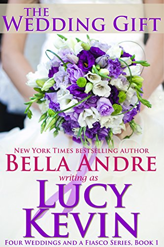 the wedding gift lucy kevin